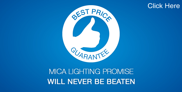 MICA Lighting - Best Price Guarantee